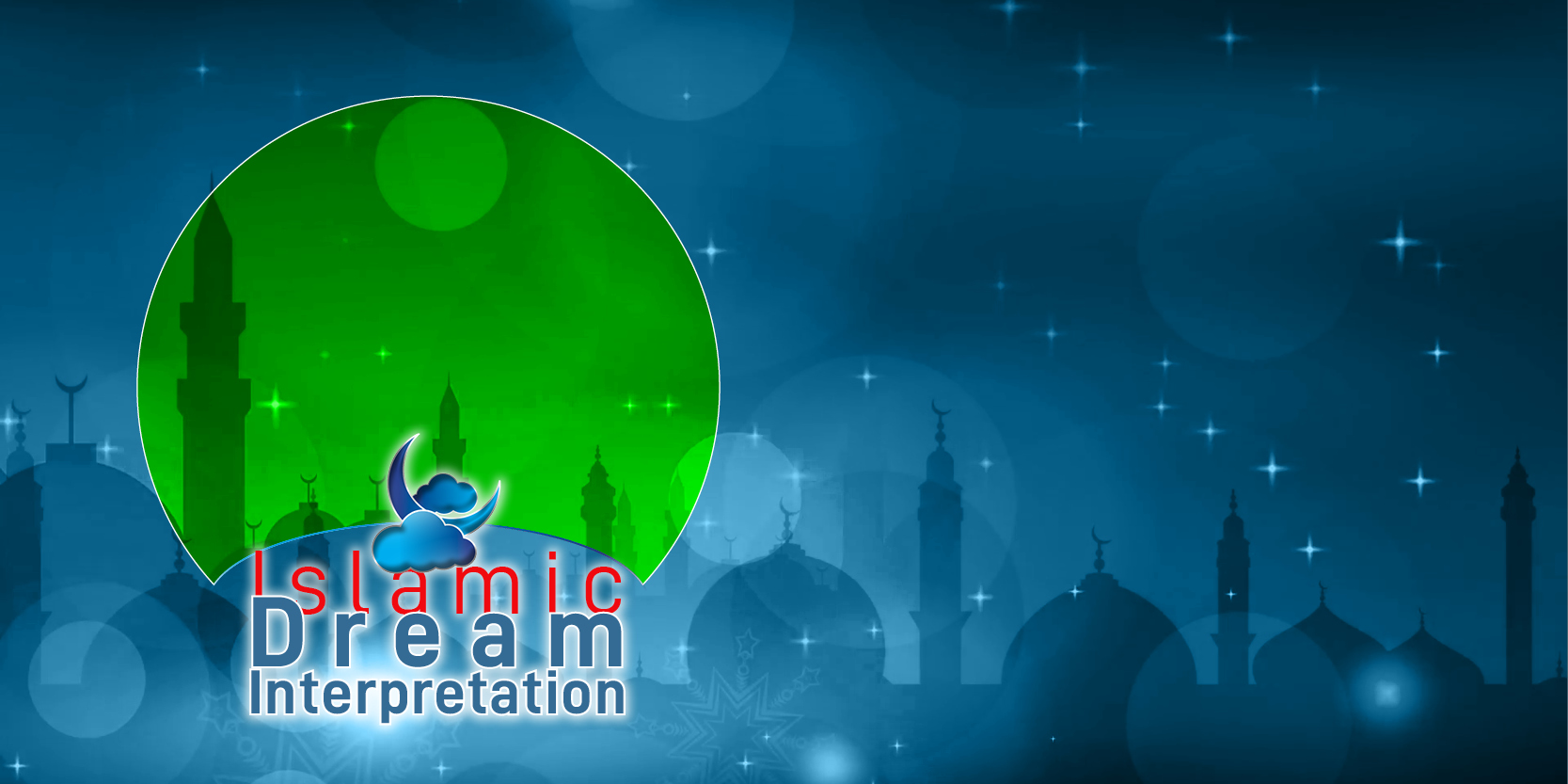 Welcome to our The Largest Islamic Dream Interpretation Website in World